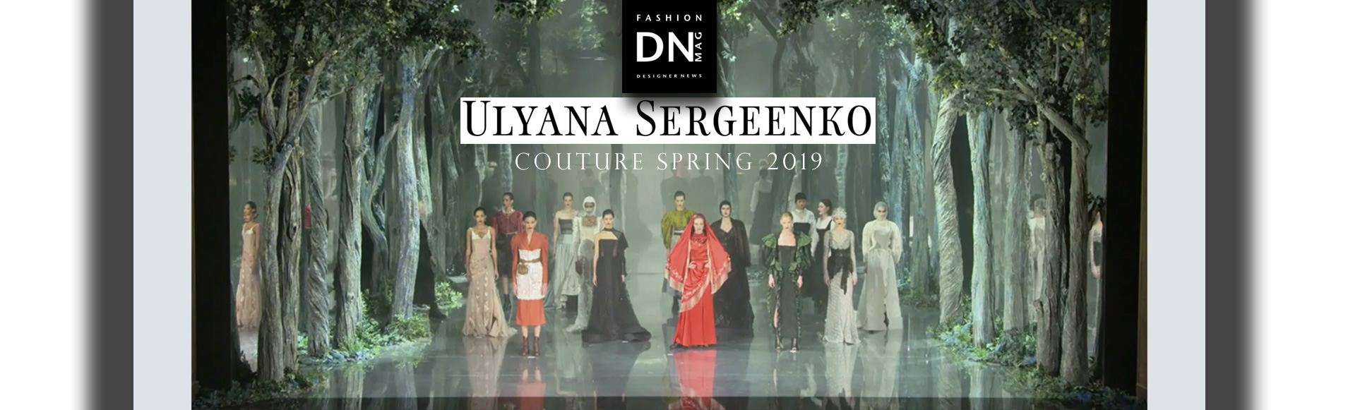 DN-MAG-ULYANA-SERGEENKO-COUTURE-SS19-COLLECTION