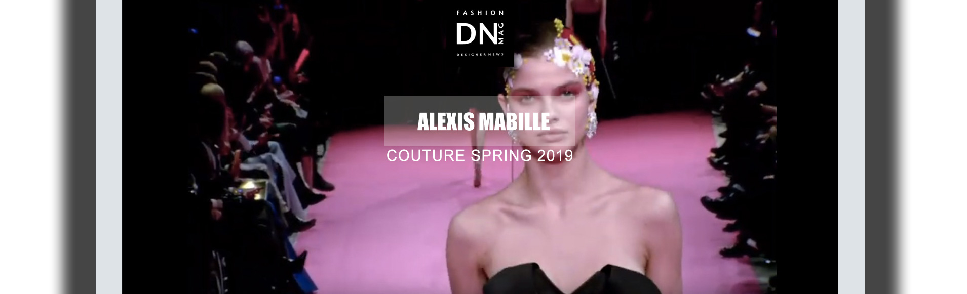 DNMAG-ALEXIS-MABILLE-COUTURE-SPRING-2019