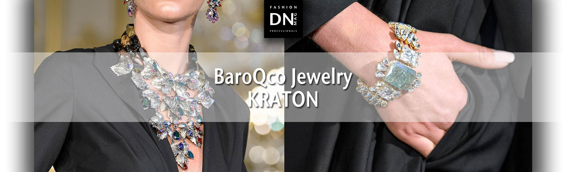 BaroQco Jewelry : Fall Winter 2019/20 KRATON Collection - Paris Fashion Week 2019 - DNMAG Fashion Professionals