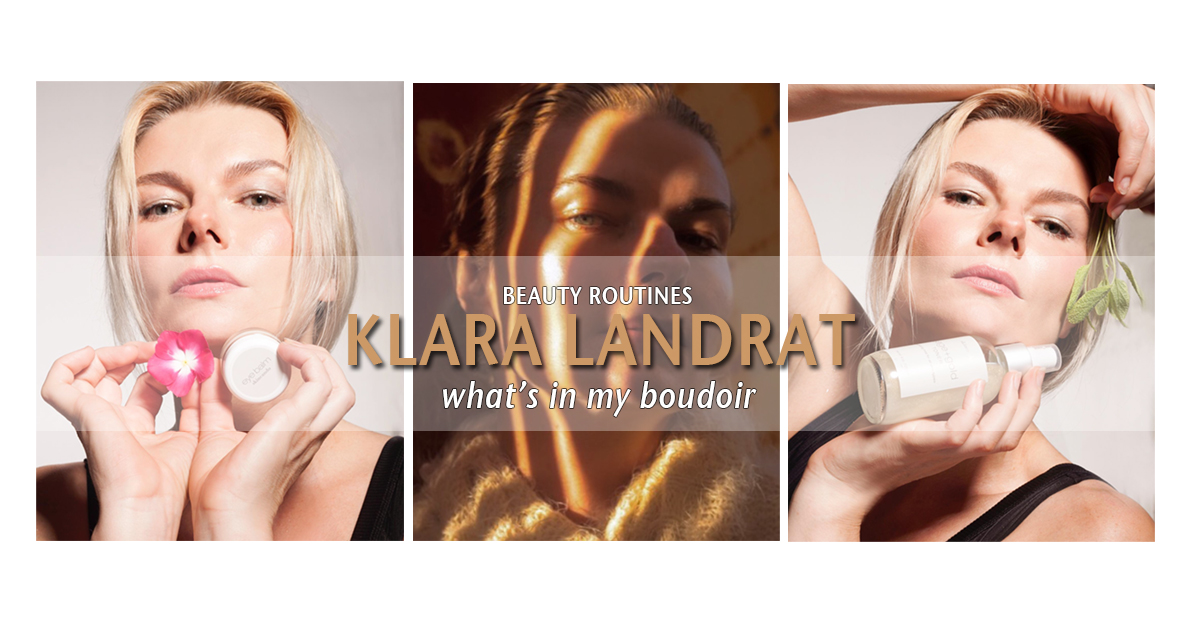 Klara-Landrat-beauty-routines-DNMAG-nov19